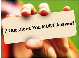 7 questions you must answer to strengthen your great idea