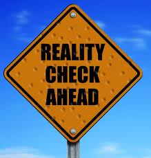 Do you need a reality check?