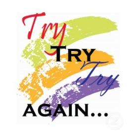 Try, try again