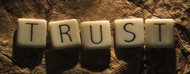 The key word is TRUST