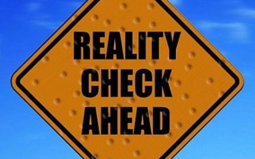Do you need a reality check?