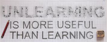 Unlearning is a leadership skill