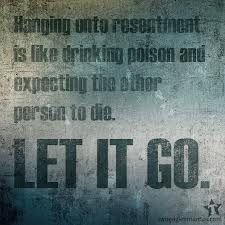 Are you looking beyond the resentment?