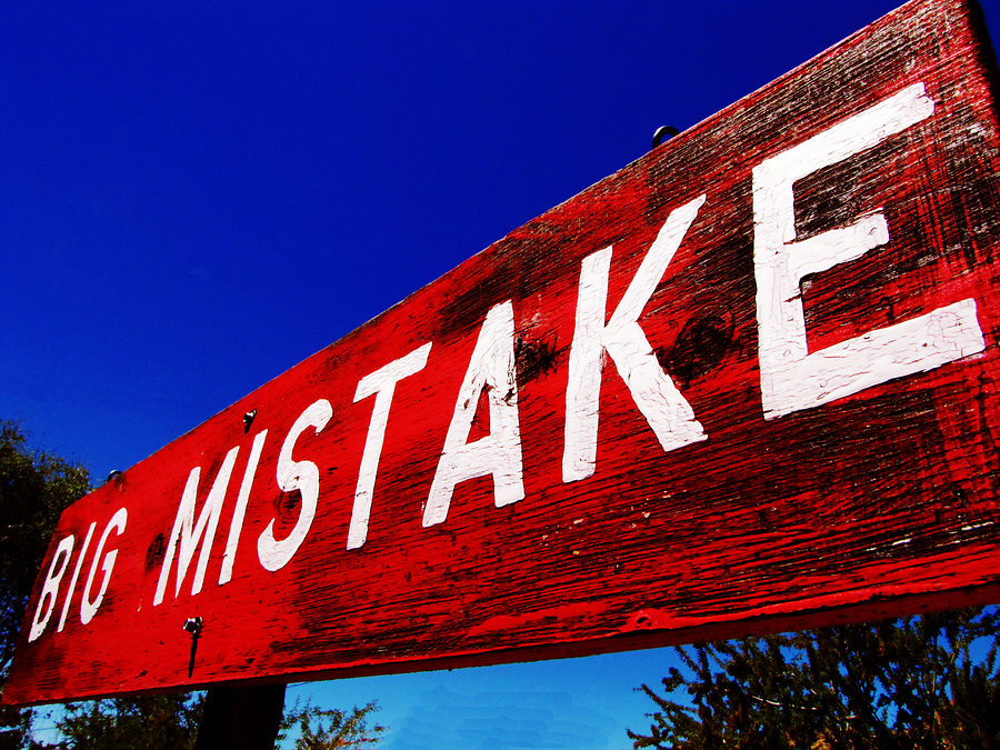 Are you making a big mistake?