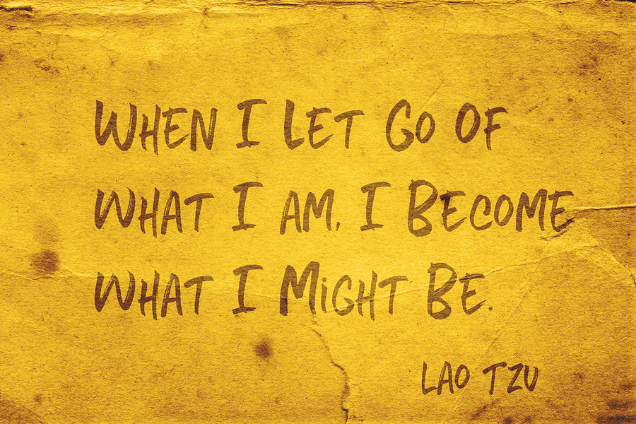 Letting go of what you are…to be what you might become